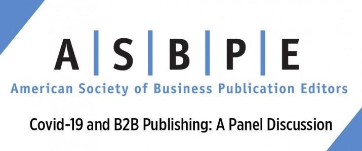 ASBPE to host webinar on Covid and B2B publishing